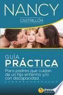 Guía práctica para padres que cuidan de un hijo enfermo o con discapacidad