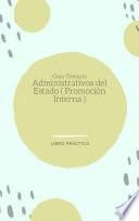 Guía-Temario Administrativos del Estado ( Promoción Interna )