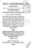 Guía veterinaria original : compendio de anatomia comparada ...