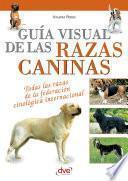 Guía visual de las razas caninas