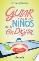Guiar a los niños en la era digital