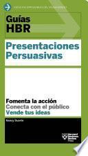 Guías HBR: Presentaciones persuasivas