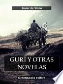 Gurí y otras novelas