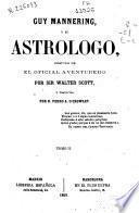 Guy Mannering, ó El astrólogo seguido de El oficial aventurero