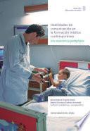 Habilidades de comunicación en la formación médica contemporánea