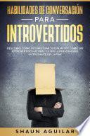 Habilidades de Conversación para Introvertidos
