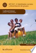 Habilidades sociales y dinamización de grupos. SSC322_3