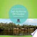 Hábitat patrimonial del pacífico: San Antonio de Guajui