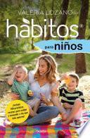 Hábitos para niños (Colección Vital)