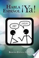 Habla Espaol Ya!
