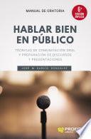 Hablar bien en público (6a. edición ampliada)