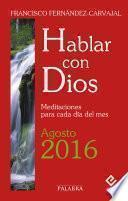 Hablar con Dios - Agosto 2016