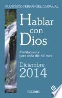 Hablar con Dios - Diciembre 2014