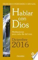 Hablar con Dios - Diciembre 2016