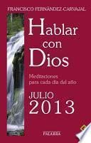 Hablar con Dios - Julio 2013