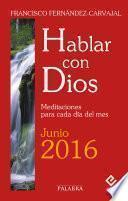 Hablar con Dios - Junio 2016