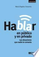 Hablar en público y en privado