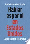 Hablar español en Estados Unidos