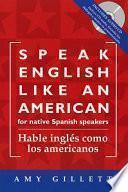 Hable Inglés Como Los Americanos