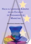Hacia el liderazgo europeo en las escuelas de pensamiento de marketing