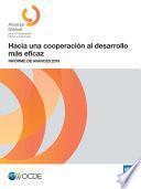 Hacia una cooperación al desarrollo más eficaz Informe de avances 2019