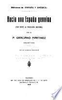 Hacia una España genuina (por entre la psicología nacional)