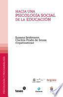 Hacia una Psicologia Social de la Educacion