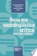 Hacia una sociolingüística crítica