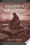 Haciendo a Isaías simple