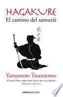 Hagakure. El camino del samurái