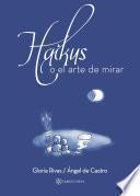 Haikus o el arte de mirar