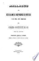 Hallazgo del Acta solemne de independencia de Venezuela y de otras actas originales del Congreso constituyente de 1811