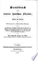 Handbuch der neueren spanischen Literatur, in Prosa und Versen, zur Erlernung der castilianischen Sprache