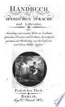Handbuch der spanische Sprache und Litteratur: Prosaischer Theil