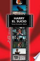 Harry el sucio. (Dirty Harry). Don Siegel (1971)