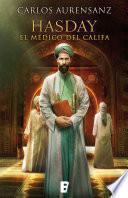 Hasday. El médico del Califa