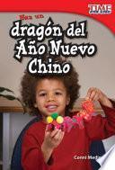 Haz un dragón del Año Nuevo Chino (Make a Chinese New Year Dragon)