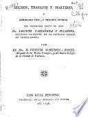 Hechos, trabajos y martirio o Admirable vida y preciosa muerte del Venerable siervo de Dios Fr. Jacinto Castañeda y Pujazons... de la Sagrada Orden de Predicadores