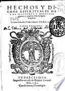 Hechos y dichos espirituales de los illustres y heroycos varones y mugeres de la religion seraphica