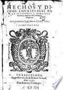 Hechos y dichos espirituales de los ilustres y heroycos varones y mugeres de la religion seraphica