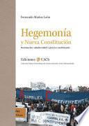 Hegemonía y Nueva Constitución
