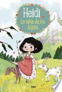 Heidi #1. La niña de los Alpes