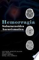 Hemorragia Subaracnoidea Aneurismatica