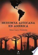 Herencia africana en América