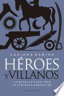 Héroes y villanos