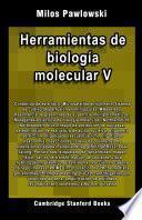Herramientas de biología molecular V