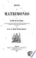 Higiene del matrimonio, ó, El libro de los casados