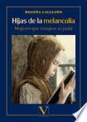 Hijas de la melancolía