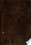 Hijos de Madrid ilustres en santidad, dignidades, armas, ciencias y artes. Diccionario histórico por el orden alfabetico de sus nombres... que consagra al... ayuntamiento de Madrid su autor D. Joseph Antonio Alvarez y Baena
