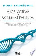 Hijos víctima de mobbing familiar